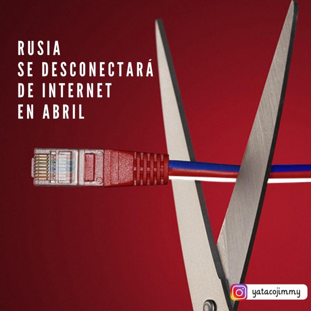 Rusia se desconectará de internet en abril para prepararse para una ciberguerra